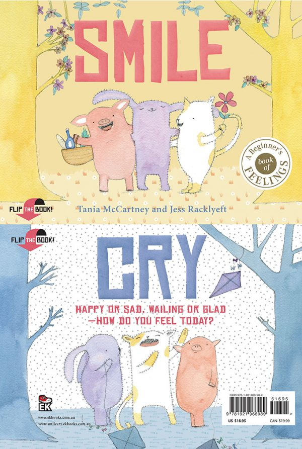 Smile Cry: Happy or sad, wailing or glad – how do you feel today?